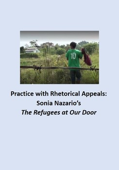 Practice with Rhetorical Appeals: Sonia  Nazario's, The Refugees at Our Door