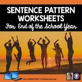 End of School Year Sentence Patterns Grammar Worksheets for Google Drive