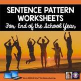 Sentence Patterns for End of Year Grammar Worksheets for D