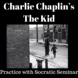 Charlie Chaplin's The Kid: Practice with Socratic Seminar