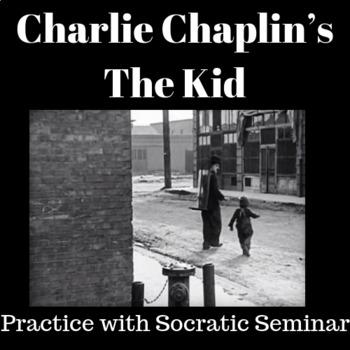 "Practice with Socratic Seminar: Charlie Chaplin ""The Kid"""