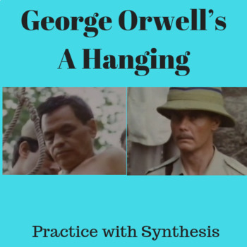 """Practice with Socratic Seminar: George Orwell's """"A Hanging"""""""