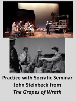 Practice with Socratic Seminar—John Steinbeck from The Gra
