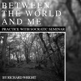 "Practice with Socratic Seminar: Richard Wright's ""Between"