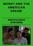 Money and The American Dream: Practice with Synthesis