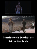 Music Festivals: Practice with Synthesis