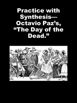 """Practice with Synthesis— Octavio Paz's, """"The Day of the Dead."""""""