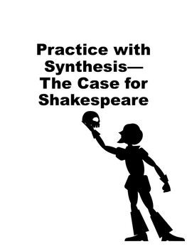 Practice with Synthesis— The Case for Shakespeare