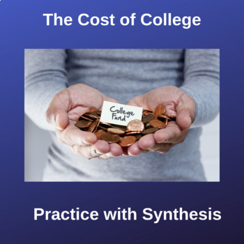 Practice with Synthesis— The Cost of College