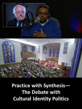 Practice with Synthesis— The Debate with Cultural Identity Politics