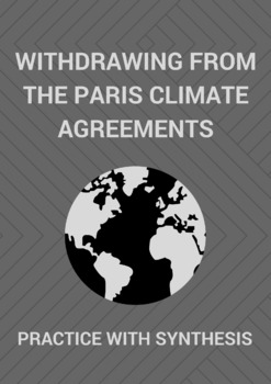 Practice with Synthesis— Withdrawing from The Paris Climate Agreements