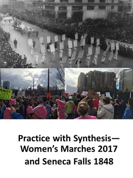 Practice with Synthesis— Women's Marches 2017 and Seneca Falls 1848