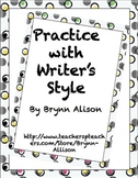 Practice with Writer's Style - Common Core Aligned