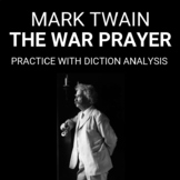 """Practice with the Argument- Diction Analysis of """"The War Prayer"""""""