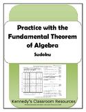 Practice with the Fundamental Theorem of Algebra - Sudoku