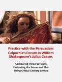 Julius Caesar Calpurnia's Dream: Practice with the Persuasion
