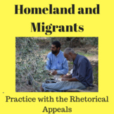 Homeland and Migrants: Practice with the Rhetorical Appeals
