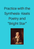 Keats Poetry and Bright Star: Practice with the Synthesis