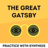 The Great Gatsby: Practice with the Synthesis
