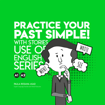 Practice your Past Simple Tense with Stories