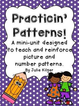 Practicin' Patterns!  (Lesson plans, worksheets, teaching