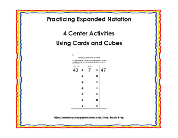 Practicing Expanded Notation - 4 Center Activities