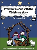 Practicing Fluency with the Christmas Story!