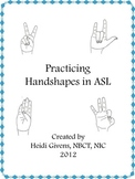 Practicing Handshapes in ASL