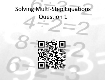 Solving Multi-Step Equations: Practicing Math with QR Codes