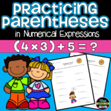 Practicing Parentheses in Numerical Expressions