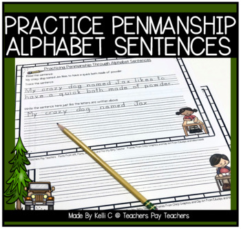 Practicing Penmanship ~ Sentences that Use All the Letters Of The Alphabet