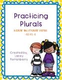 Practicing Plurals