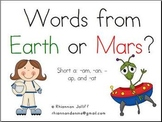 Practicing Real vs. Nonsense Words: Short a Words From Earth/Words From Mars