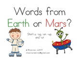 Practicing Real vs. Nonsense Words: Short u Words From Earth/Words From Mars