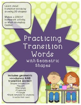 Practicing Transition Words by Drawing Geometric 2D Shapes!