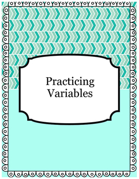 Practicing Variables - Independent vs. Dependent