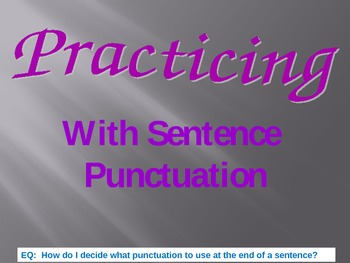 Practicing With Puncuation