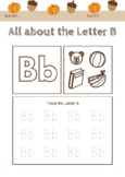 Practicing the Letter B, Tracing Letters, Alphabet, Writing, Kindergarten