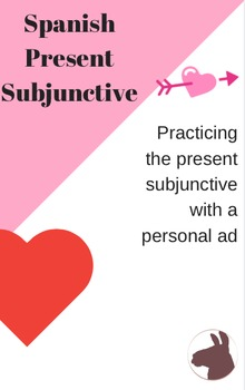 Practicing the present subjunctive with a personal ad - Spanish
