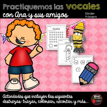 Practiquemos las vocales con Ana y sus amigos