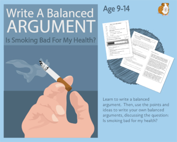 Practise Writing A Balanced Argument: Is Smoking Bad For M