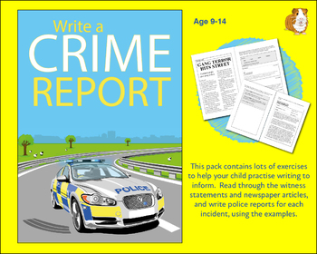 Practise Writing A Crime Report (Information Writing) 9-14
