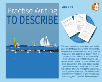 Practise Writing To Describe (Information Writing Work Pack) 9-14 years