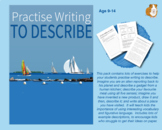Practise Writing To Describe (Information Writing Work Pac