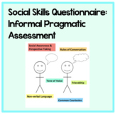 Pragmatic Language Questionnaire: Use for informal social skills assessment