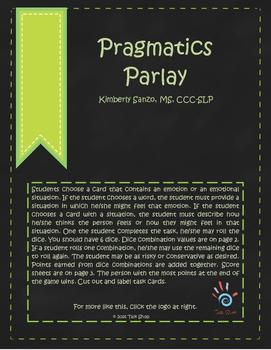 Pragmatics Parlay