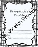 Pragmatics Profile (Including 10 IEP Goals)