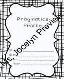 Pragmatics Profile (Including 10 IEP Goals)