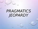 Pragmatics.Social Jeopardy