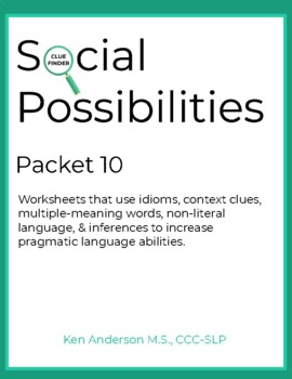 Pragmatics, Social Possibilities Packet 10